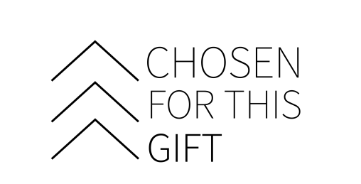 Chosen for this Gift Logo